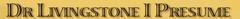 Dr. Livingston I Presume logo
