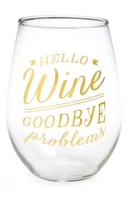 $13.50 Hello wine goodbye problems wine glass
